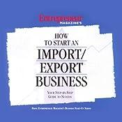 How to Start an Import/Export Business | [Entrepreneur Magazine]