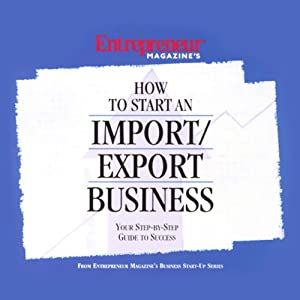 How to Start an Import/Export Business Audiobook