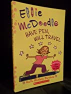 Ellie McDoodle Have Pen, Will Travel