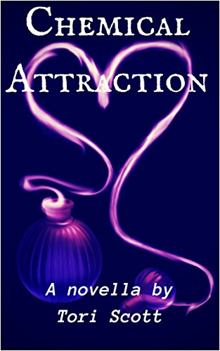 Book: Chemical Attraction by Tori Scott