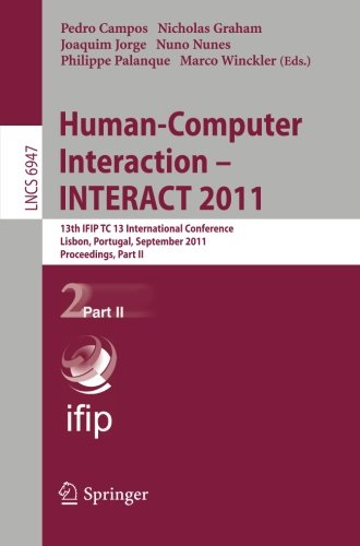 Human-Computer Interaction -- INTERACT 2011: 13th IFIP TC 13 International Conference, Lisbon, Portugal, September 5-9, 2011, Proceedings, Part II