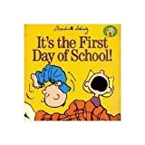 Its the First Day of School! (Peanuts Gang)