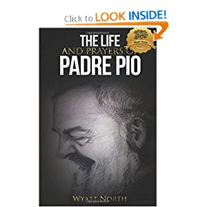 Download book The Life and Prayers of Saint Padre Pio