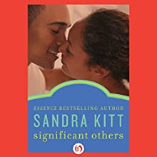 Significant Others (       UNABRIDGED) by Sandra Kitt Narrated by Allyson Johnson