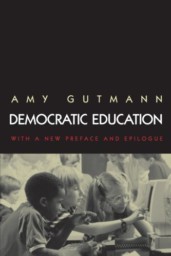 Democratic Education (Princeton Paperbacks)