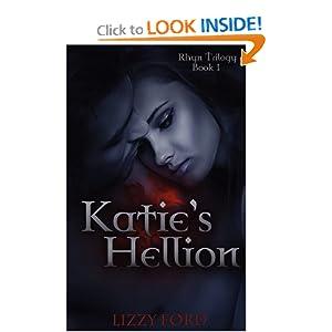 Katie's Hellion: Rhyn Trilogy, Book One