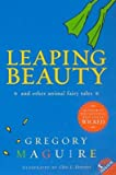 img - for Leaping Beauty( And Other Animal Fairy Tales)[LEAPING BEAUTY][Paperback] book / textbook / text book