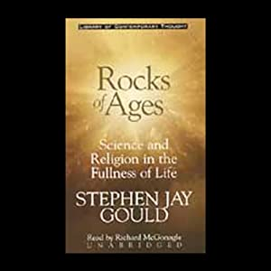 Rocks of Ages: Science and Religion in the Fullness of Life | [Stephen Jay Gould]