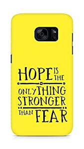 AMEZ hope is the only thing stronger than fear Back Cover For Samsung Galaxy S7