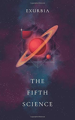 The Fifth Science [Exurb1a] (Tapa Blanda)
