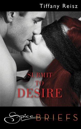 Tiffany Reisz - Submit to Desire