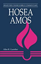 Hosea Amos Believer39s Church Bible Commentary