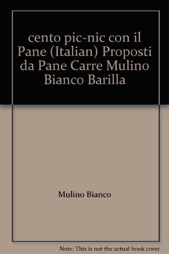 cento-pic-nic-con-il-pane-italian-proposti-da-pane-carre-mulino-bianco-barilla