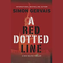 A Red Dotted Line: A Mike Walton Thriller Audiobook by Simon Gervais Narrated by Adam Jeffrey Hanin