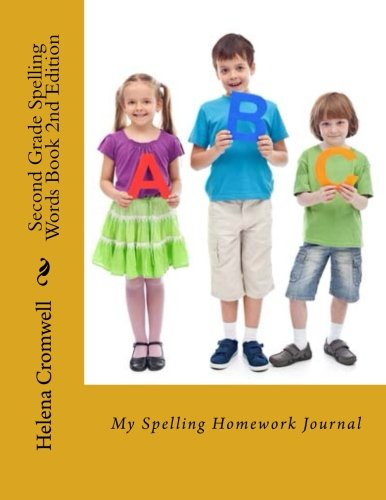 Second Grade Spelling Words Book: My Spelling Homework Journal