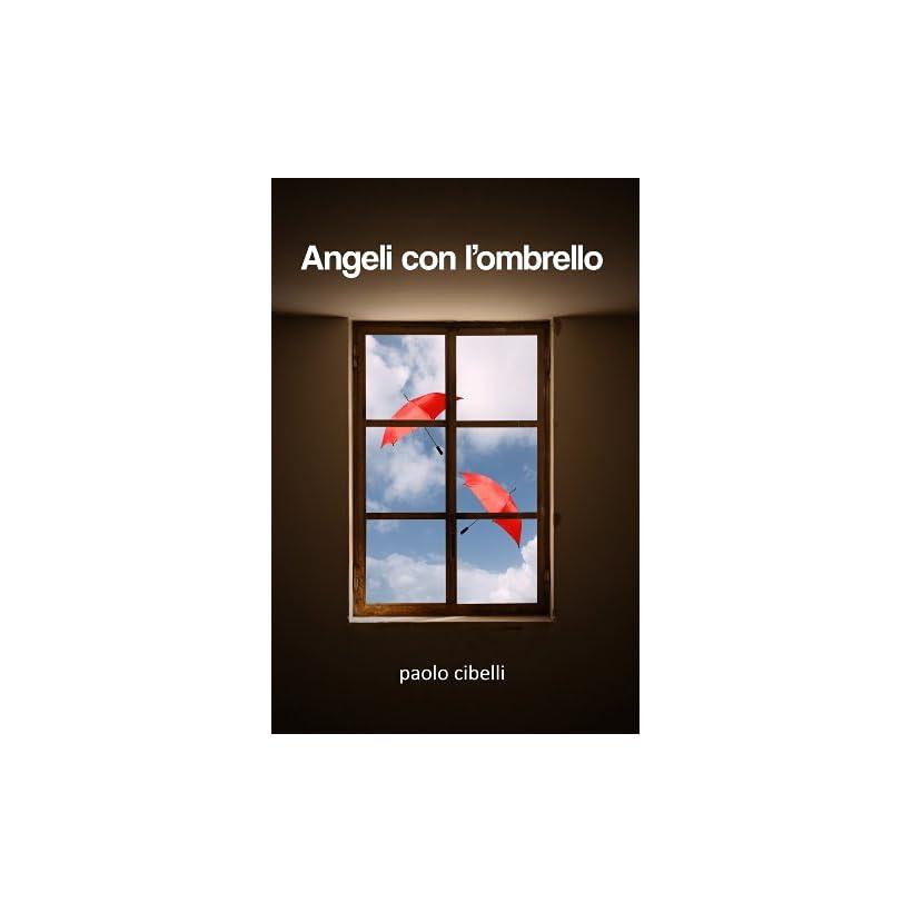 Angeli del Focolare (Italian Edition)