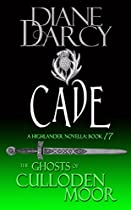 Cade: A Highlander Romance (the Ghosts Of Culloden Moor Book 17)