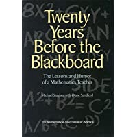 TWENTY YEARS BEFORE THE BLACKBOARD