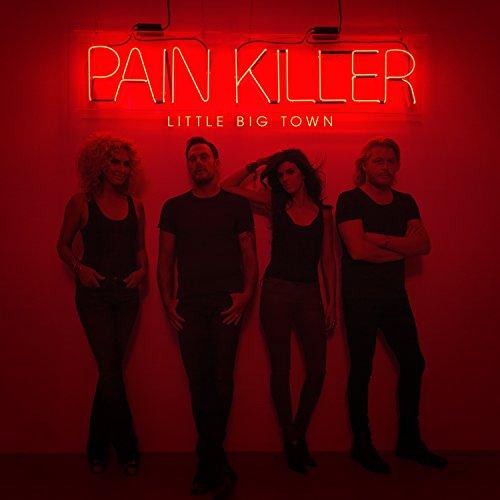 Little Big Town-Pain Killer-CD-FLAC-2014-PERFECT Download