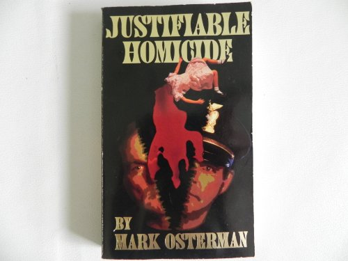 Justifiable Homicide: Mark Osterman: 9781877633171: Amazon.com: Books