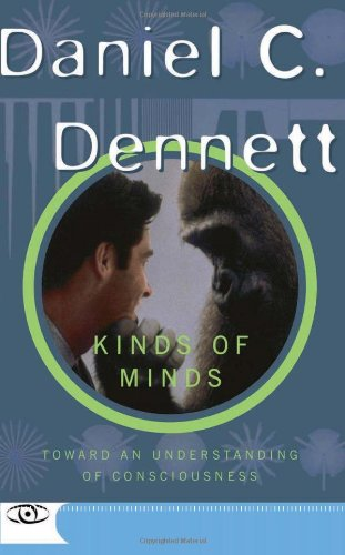 Kinds Of Minds: Toward An Understanding Of Consciousness (Science Masters Series): Danile C. Dennett: 9780465073511: Amazon.com: Books
