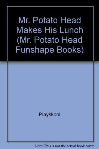 Mr. Potato Head Makes His Lunch (Mr. Potato Head Funshape Books) front-847631