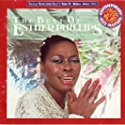 The Best of Esther Phillips by Esther…