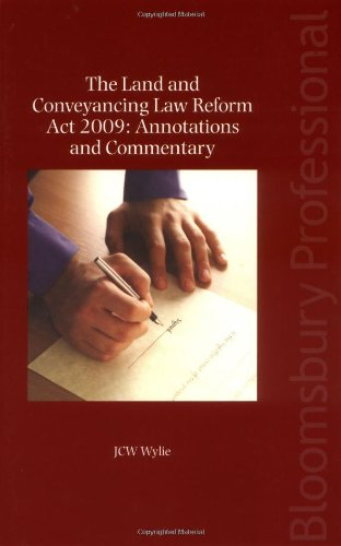 The Land and Conveyancing Law Reform Act 2009: Annotations and Commentary: A Guide to Irish Law