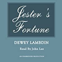 Jester's Fortune: The Alan Lewrie Naval Adventures, Book 8 (       UNABRIDGED) by Dewey Lambdin Narrated by John Lee
