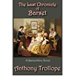 Image of [ The Last Chronicle of Barset [ THE LAST CHRONICLE OF BARSET ] By Trollope, Anthony ( Author )Jul-08-2007 Paperback