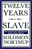 Twelve Years a Slave Publisher: Wilder Publications