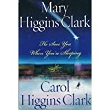 He Sees You When You're Sleeping (0739421956) by Mary Higgins Clark