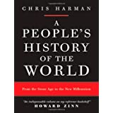 A People's History of the World: From the Stone Age to the New Millenniumby Chris Harman