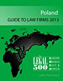 img - for Poland - Guide to Law Firms 2013 (The Legal 500 EMEA 2013) book / textbook / text book