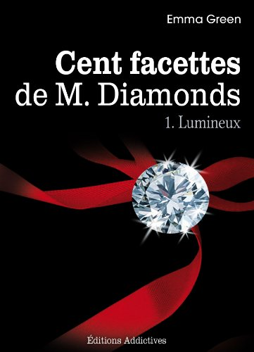 Les cent facettes de Mr Diamonds - Emma Green