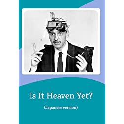 Is It Heaven Yet? (Japanese version)