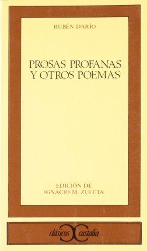 Prosas profanas y otros poemas (Clasicos Castalia) (Spanish Edition)