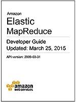 Amazon Elastic MapReduce Developer Guide (English Edition)