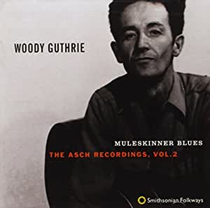 Muleskinner Blues: The Asch Recordings, Vol. 2