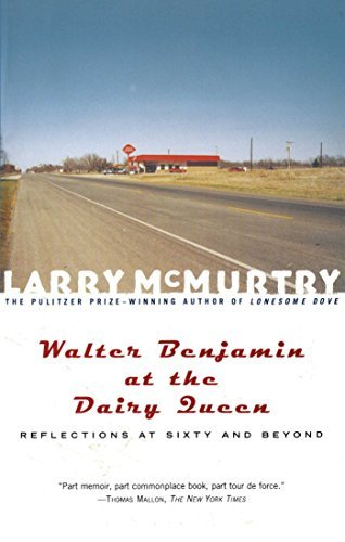 walter-benjamin-at-the-dairy-queen-by-mcmurtry-2001-08-27