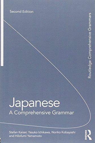 Japanese: A Comprehensive Grammar (Routledge Comprehensive Grammars)