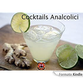 Cocktails Analcolici (i Libretti)