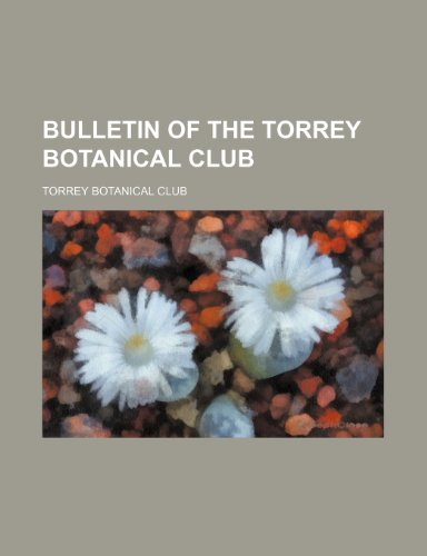 Bulletin of the Torrey Botanical Club Volume 33