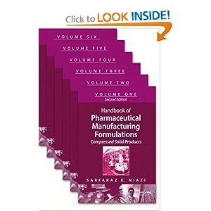 Handbook of Pharmaceutical Manufacturing Formulations, Second Edition Sarfaraz K. Niazi