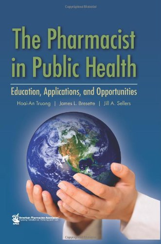 The Pharmacist In Public Health: Education, Applications, And Opportunities