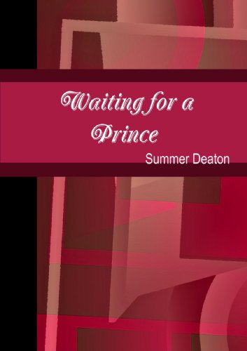 Waiting For A Prince