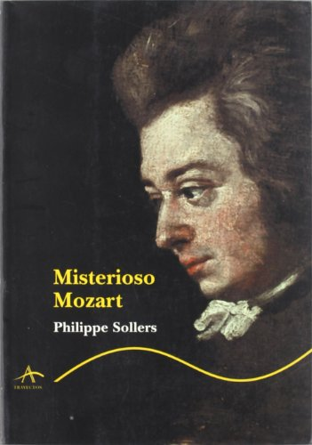 Misterioso mozart - Philippe Sollers - Libro
