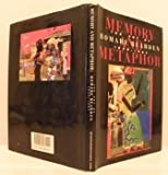img - for Memory and Metaphor: The Art of Romare Bearden 1940-1987 by Campbell, Mary Schmidt, Patton, Sharon F., Bearden, Romare (1991) Hardcover book / textbook / text book