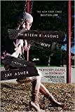 Thirteen Reasons Why 1st (first) edition Text Only