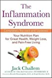 img - for The Inflammation Syndrome : Your Nutrition Plan for Great Health, Weight Loss, and Pain-Free Living (Paperback - Revised Ed.)--by Jack Challem [2010 Edition] book / textbook / text book